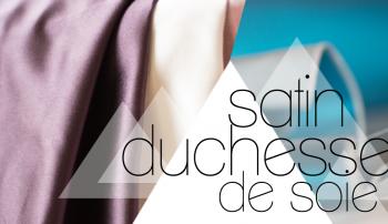 Satin duchesse de soie